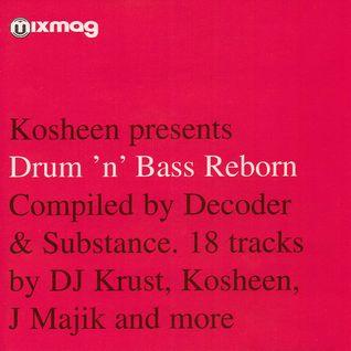 Kosheen - Drum 'n' Bass Reborn
