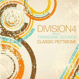 Division 4 presents Transonic Sounds - Classic Pettibone