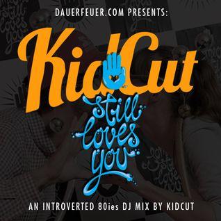 KIDCUT - ...still loves you
