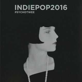 INDIEPOP 2016 - Part One