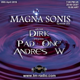 Dirk - Host Mix - MAGNA SONIS 005 (20th April 2016) on TM-Radio