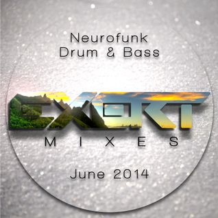 Neurofunk Drum & Bass Mix June 2014