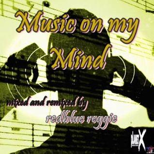 Music On My Mind Mix