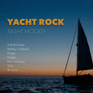 Yacht Rock: Night Moods