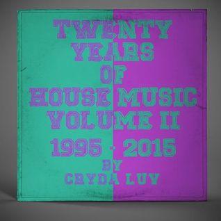 Cryda Luv' - Twenty years of house music volume II (1995 -2015)
