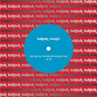tuktuk sounds vol. 45 | chris massey 'sprechen die beach bar' mix