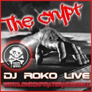 THE CRYPT ....RoKo LiVe