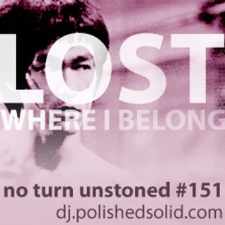 LOST Where I Belong (No Turn Unstoned #151)