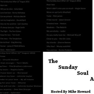 The Sunday Soul Affair Mike Howard 21st August 2016