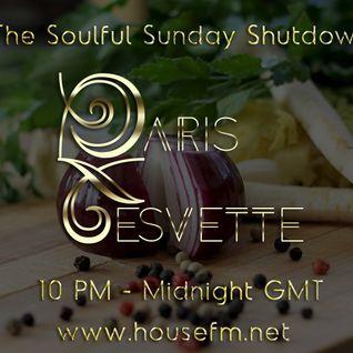 The Soulful Sunday Shutdown : Show 19 with Paris Cesvette on www.Housefm.net