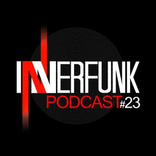INNERFUNK PODCAST #23 - mixed by Strictly Angle