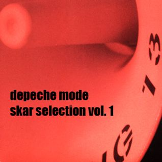 Depeche Mode - Skar Selection Vol. 1