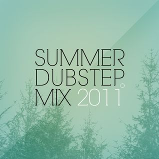 Dubstep Me Slowly ( summer mix )