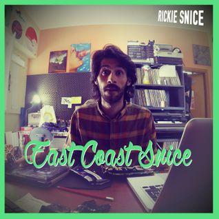 Rickie Snice - East Coast Snice