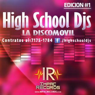 High SchDjs - Electro Mix By Dj Garfields I.R.