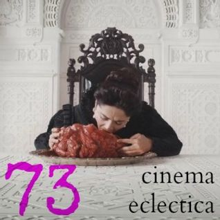 Cinema Eclectica 73 - Well-made but Nauseating...