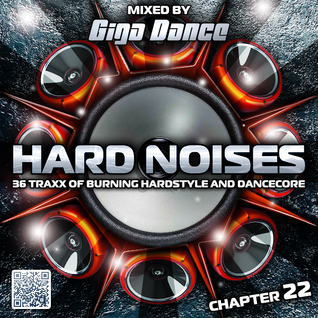 HARD NOISES Chapter 22 - mixed by Giga Dance