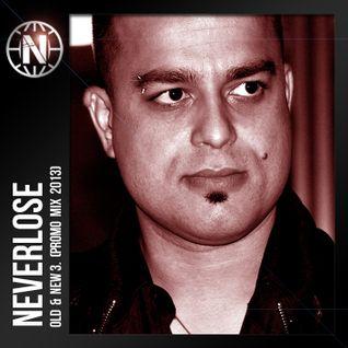 Neverlose - Old & New 3. (Promo mix 2013)