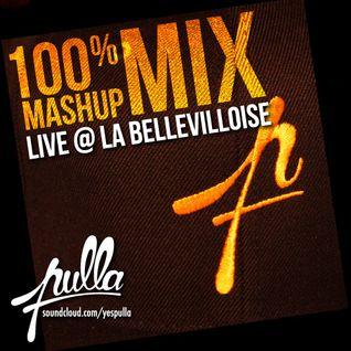 100% mashup mix - Live @ la bellevilloise