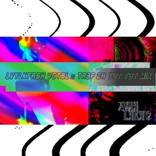 AsiaLakay - LVYLKFRSH VGTBL - Trap Eh Tat Tat Mix - DJ Practice Live Session