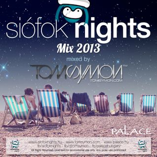 Tom Symon - Siófok Nights Mix 2013