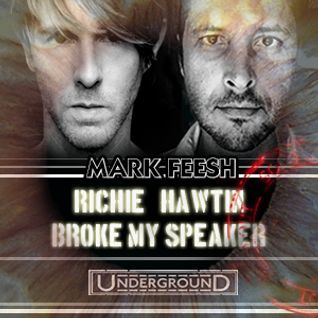 RICHIE HAWTIN BROKE MY SPEAKER - Mark Feesh (Original Mix)