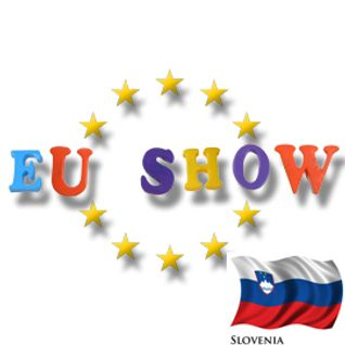 EU Show - Slovenia Part 2