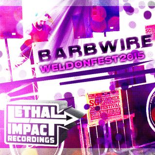 WIREFEST 2015 - BARBWIRE's mix from this year's Weldonfest