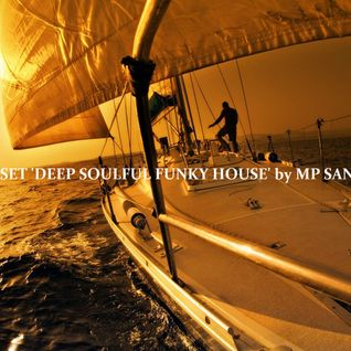 Sunset 'Deep Soulful House' by MP Sant # 1