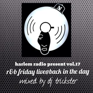 harlem radio present vol.17 R&B FRIDAY LIVE SET mixed by DJ TRICKSTER