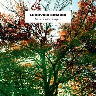 VERDWAAL#13 LUDOVICO EINAUDI - IN A TIME LAPSE