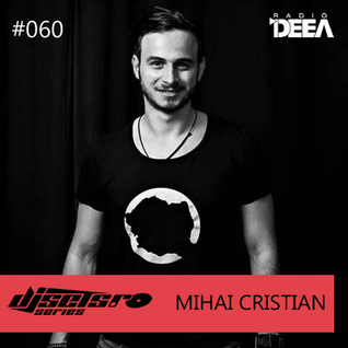 Djsets.ro series (exclusive mix) - episode 060 - Mihai Cristian