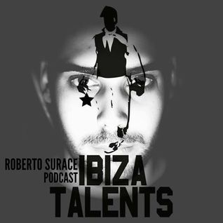 ROBERTO SURACE - Podcast for Ibiza Talents - March 2015