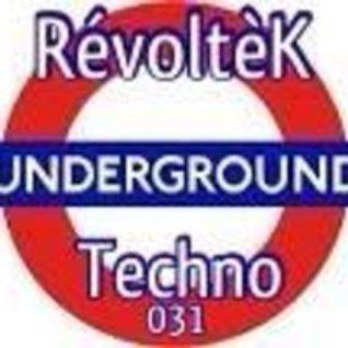 Dj RévoltèK - Set 031