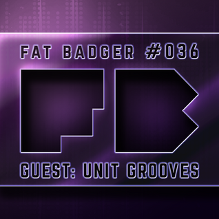 Unit Grooves - Guest mix [FBP#36]