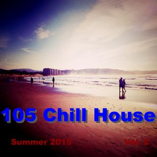 105 Chill House Summer 15 Vol. 2