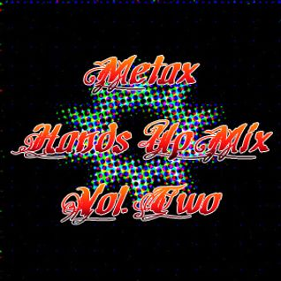 Metax Hands Up Mix Vol. Two