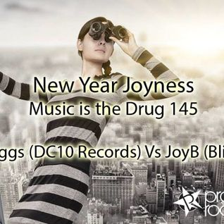 Corey BIggs (DC10 Records) VS JoyB (BLIND SPOT) Music Is The Drug 145