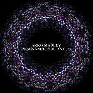 Arko Madley - Resonance 039 (2013-06-05)