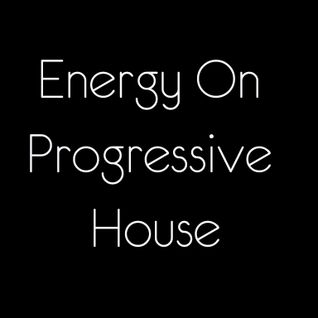 Energy On Progressive House Sessions #008