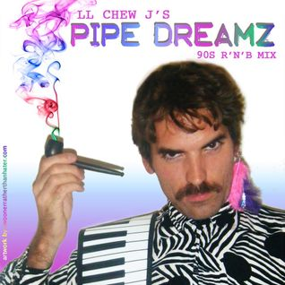 Pipe Dreamz Vol. 1