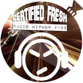Certified Fresh: Radio Hip-Hop #102