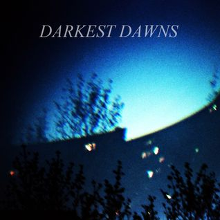 Darkest Dawns