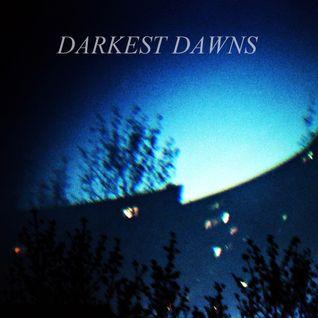 Darkest Dawns