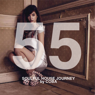 Soulful House Journey 55