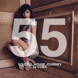 Soulful House Journey 55