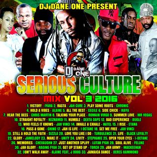DJ DANE ONE – SERIOUS CULTURE MIX VOL 3 ( SEPTEMBER 2016 )