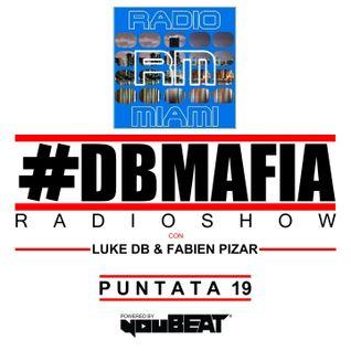 DBMAFIA RADIOSHOW #19! - 15/10/2016 Luke DB & Fabien Pizar