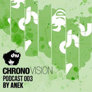 Chronovision Ibiza Pod 003 feat. Anek /// Presented by K.O. (Chicago, US)