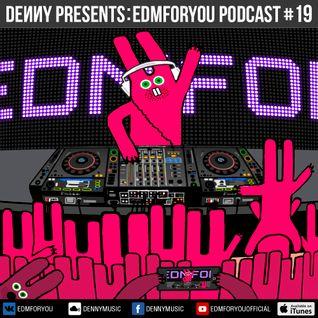 Denny - EDMFORYOU #19 (November 01, 2015)